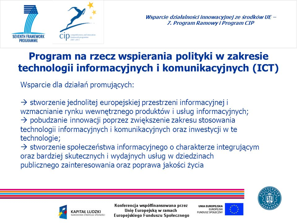 Wsparcie dla działań promujących: stworzenie jednolitej europejskiej przestrzeni informacyjnej i wzmacnianie rynku wewnętrznego produktów i usług info