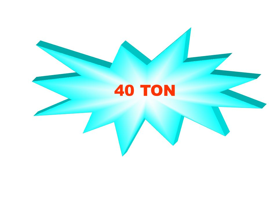 40 TON