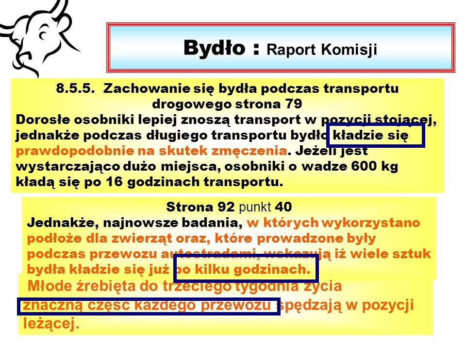 Bydło : Raport Komisji 8.5.5.