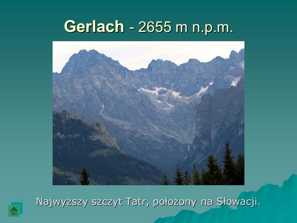 Gerlach - 2655 m n.p.m. Najwyższy szczyt Tatr, położony na Słowacji.