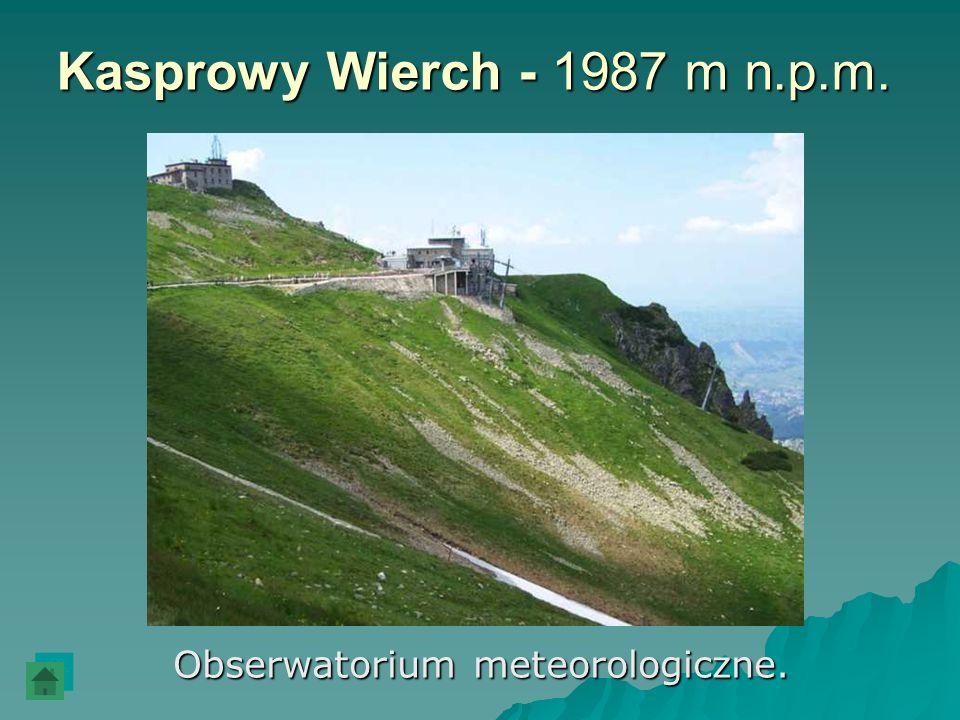 Kasprowy Wierch - 1987 m n.p.m. Obserwatorium meteorologiczne.