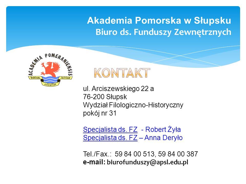 Akademia Pomorska w Słupsku Biuro ds. Funduszy Zewnętrznych ul.
