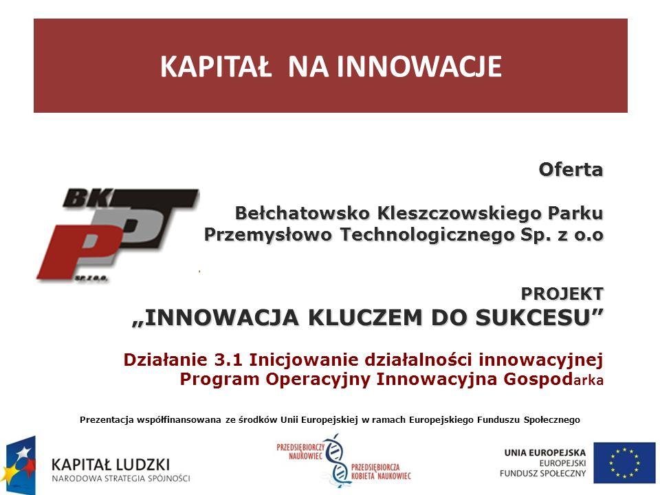 Oferta Bełchatowsko Kleszczowskiego Parku Przemysłowo Technologicznego Sp.