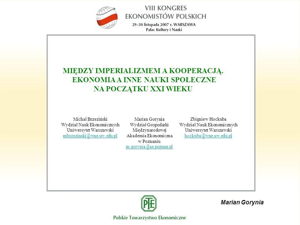 Marian Gorynia MIĘDZY IMPERIALIZMEM A KOOPERACJĄ.