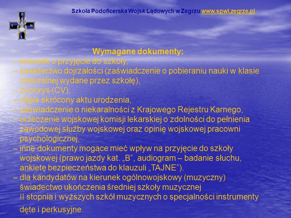 Szkoła Podoficerska Wojsk Lądowych w Zegrzu ul.Juzistek 2 05-131 Zegrze woj.
