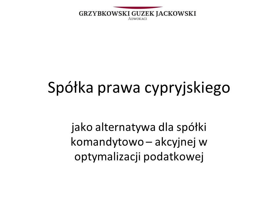 Spółka prawa cypryjskiego jako alternatywa dla spółki komandytowo – akcyjnej w optymalizacji podatkowej
