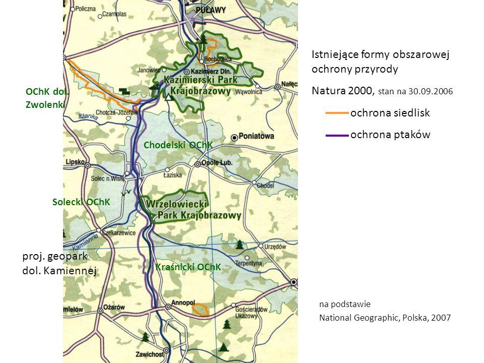 Kraśnicki OChK Chodelski OChK Solecki OChK OChK dol. Zwolenki proj. geopark dol. Kamiennej Istniejące formy obszarowej ochrony przyrody Natura 2000, s
