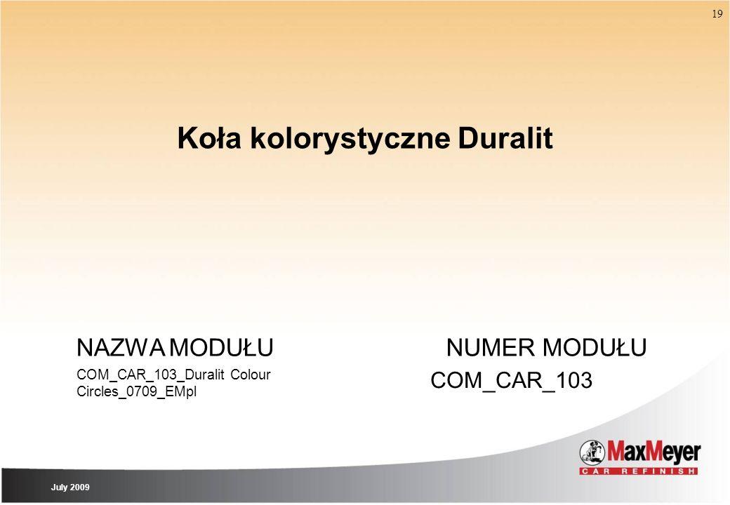 Koła kolorystyczne Duralit July 2009 NAZWA MODUŁU COM_CAR_103_Duralit Colour Circles_0709_EMpl NUMER MODUŁU COM_CAR_103 19