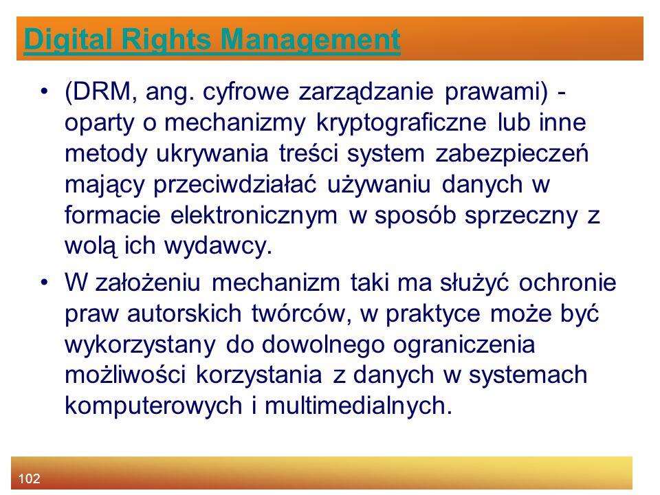 102 Digital Rights Management (DRM, ang.