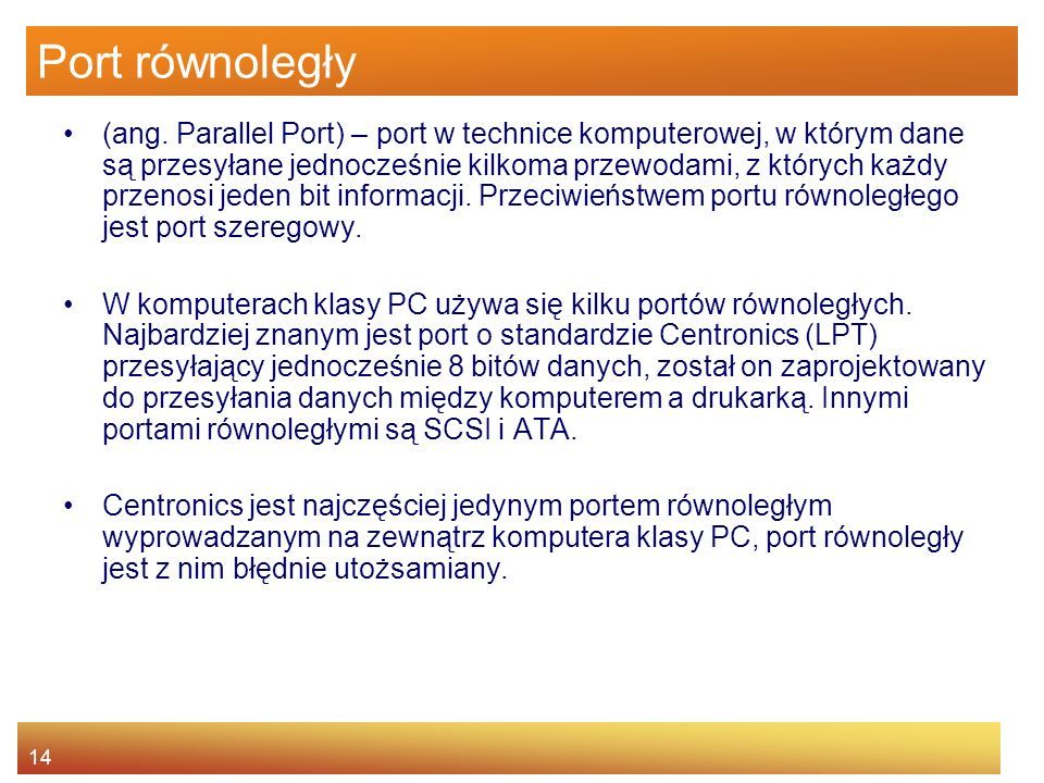 14 Port równoległy (ang.