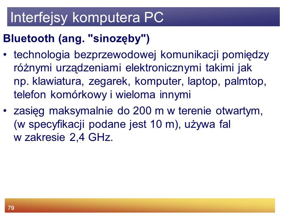 79 Interfejsy komputera PC Bluetooth (ang.