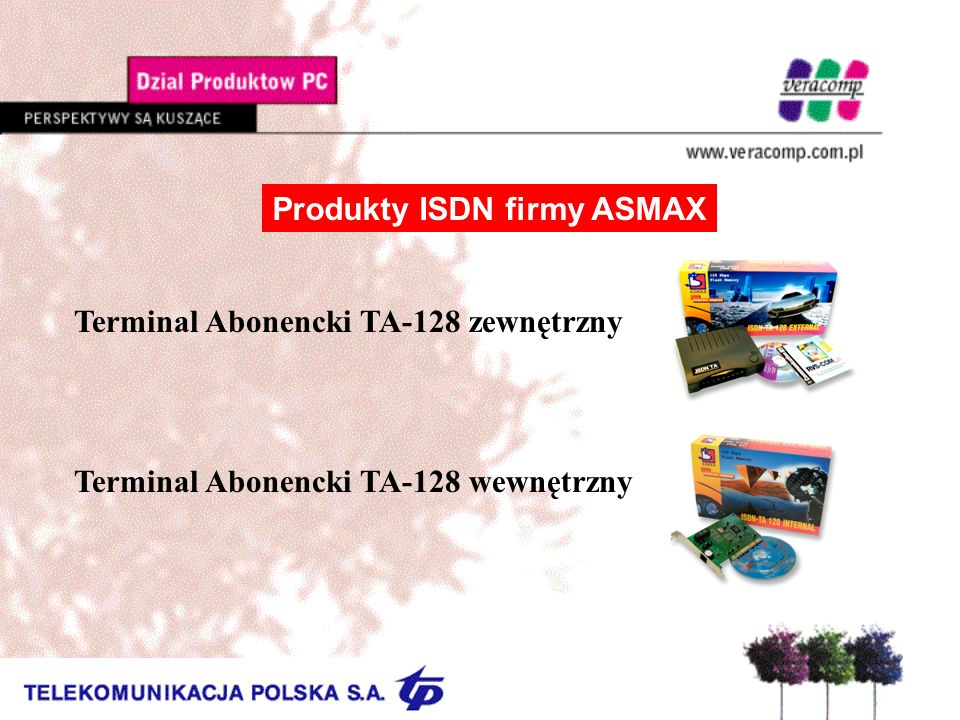 Produkty ISDN firmy ASMAX Terminal Abonencki TA-128 zewnętrzny Terminal Abonencki TA-128 wewnętrzny