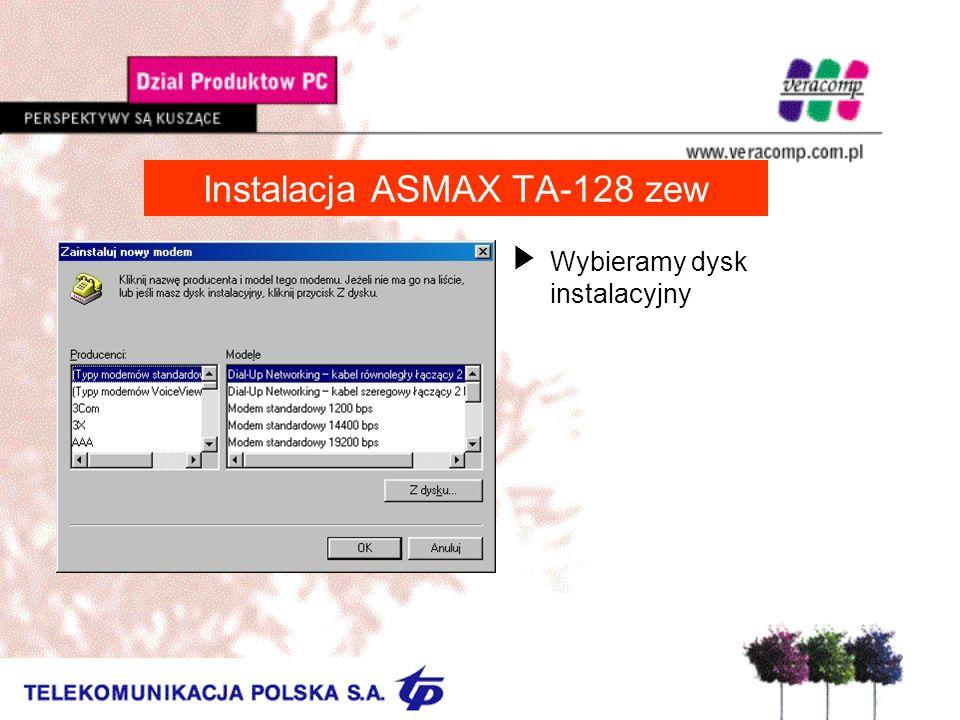 Instalacja ASMAX TA-128 zew UWybieramy dysk instalacyjny