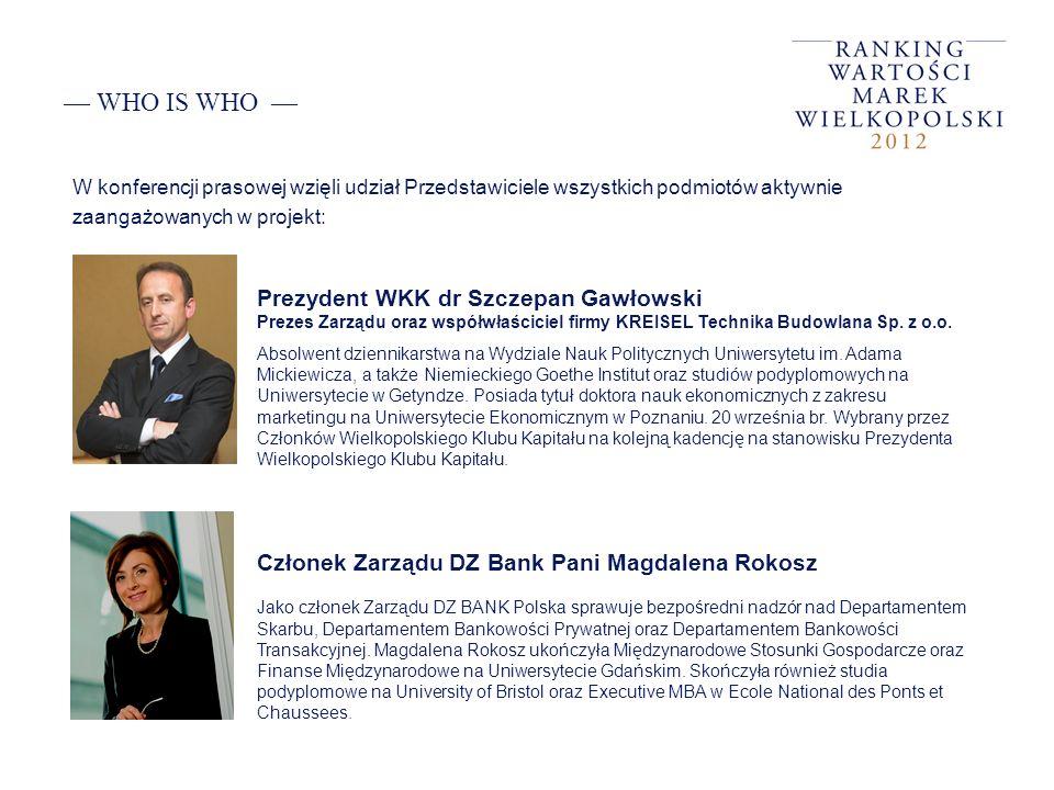 WHO IS WHO W konferencji prasowej wzięli udział Przedstawiciele wszystkich podmiotów aktywnie zaangażowanych w projekt: Prezydent WKK dr Szczepan Gawł