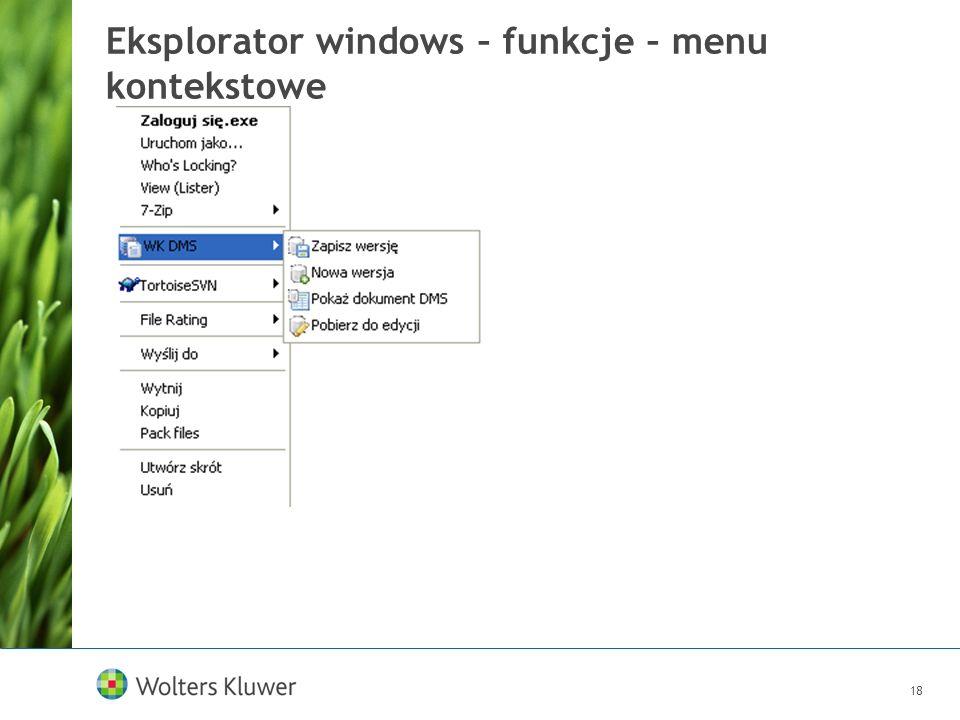 18 Eksplorator windows – funkcje – menu kontekstowe