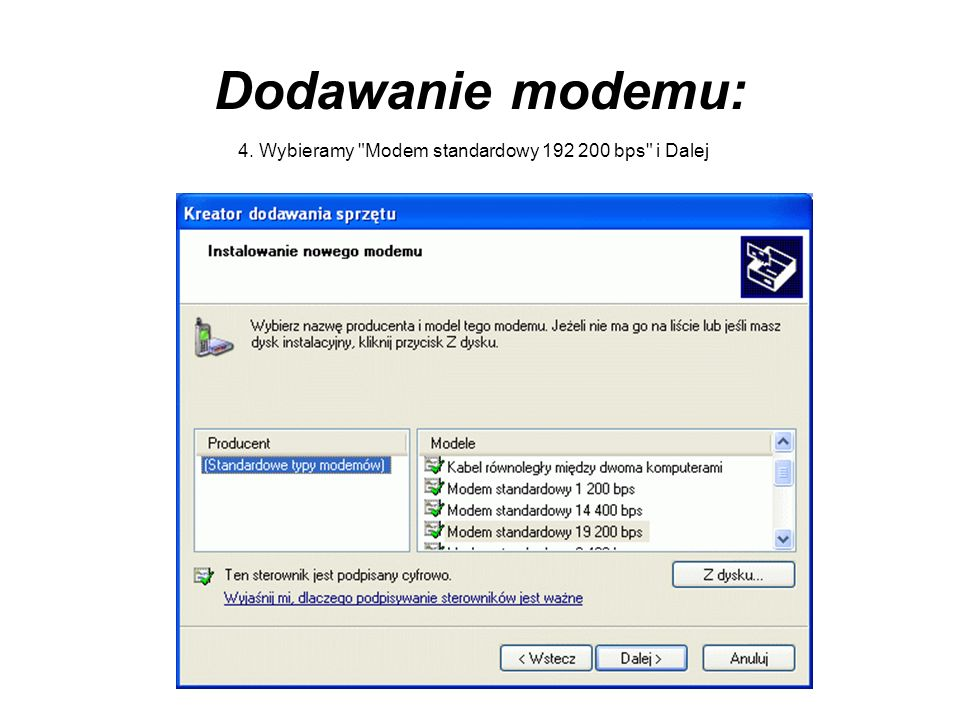 Uruchamianie serwera WWW 2.Klikamy Wybierz numer i patrzymy czy połączenie jest aktywne