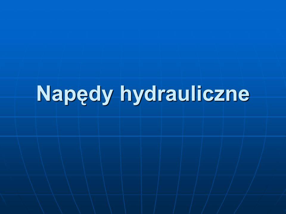 Napędy hydrauliczne