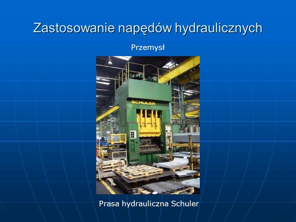 Zastosowanie napędów hydraulicznych Prasa hydrauliczna Schuler Przemysł