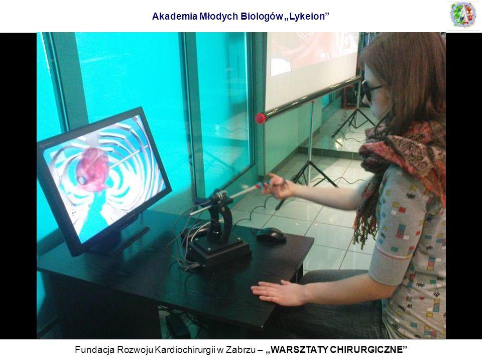 Fundacja Rozwoju Kardiochirurgii w Zabrzu – WARSZTATY CHIRURGICZNE Akademia Młodych Biologów Lykeion
