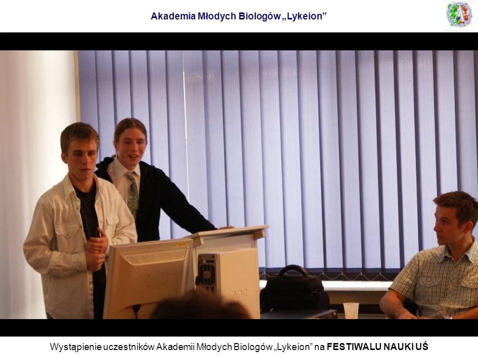 Wystąpienie uczestników Akademii Młodych Biologów Lykeion na FESTIWALU NAUKI UŚ Akademia Młodych Biologów Lykeion