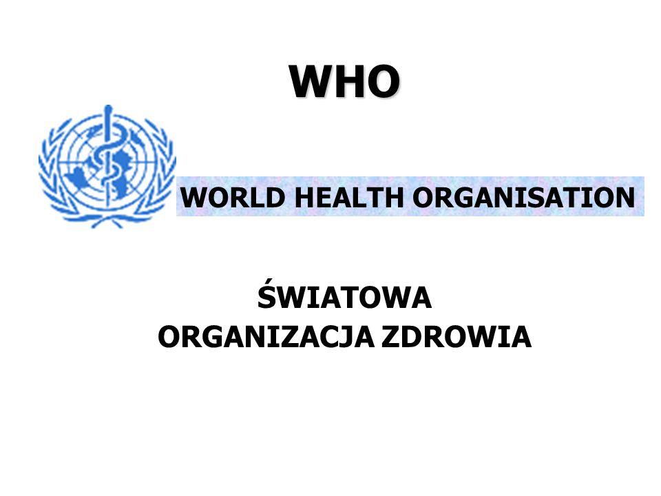 WHO WORLD HEALTH ORGANISATION ŚWIATOWA ORGANIZACJA ZDROWIA