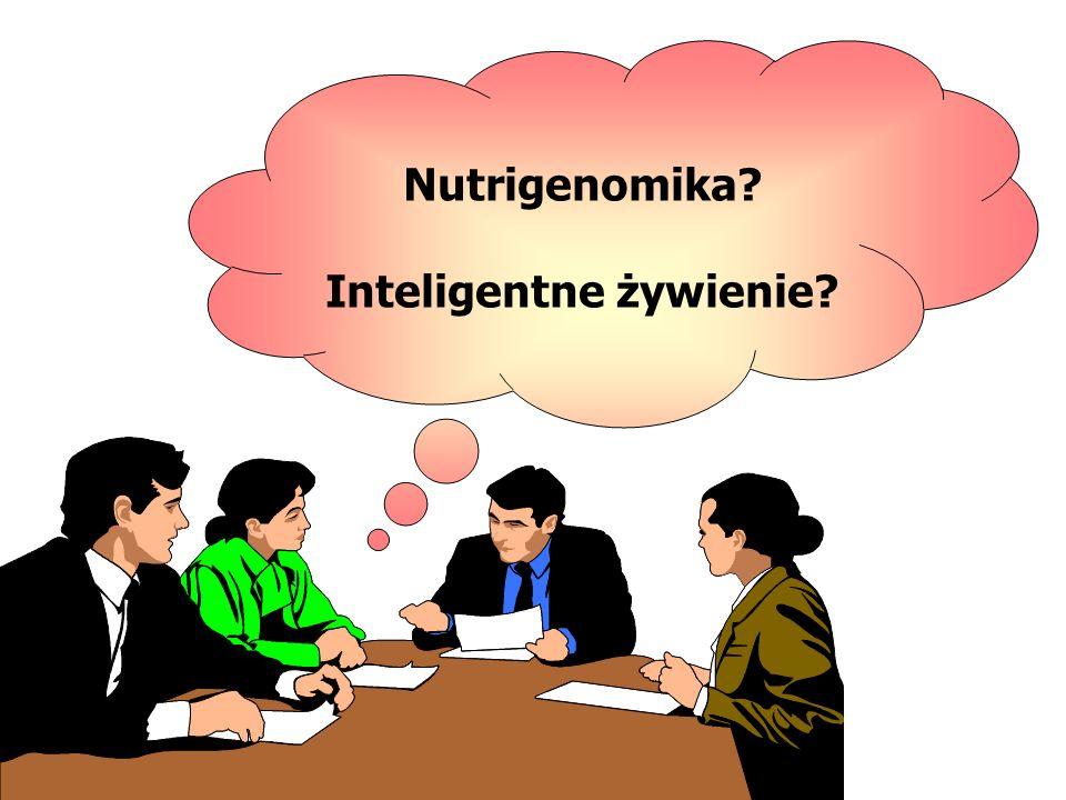 Nutrigenomika? Inteligentne żywienie?