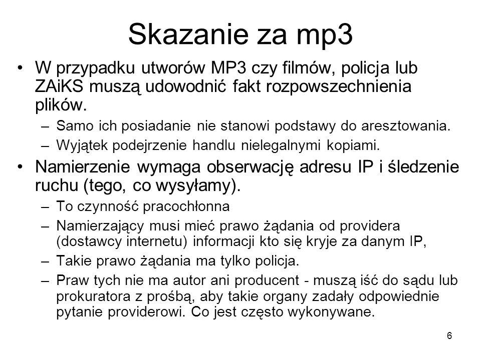27 Legalne nagrania muzyczne cz.2 Nagrywane audycje z radia internetowego –Wolno je pobierać opierając się na dozwolonym użytku prywatnym (art.