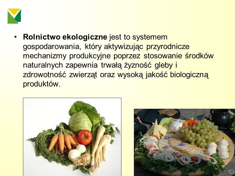 Rolnictwo ekologiczne jest to systemem gospodarowania, który aktywizując przyrodnicze mechanizmy produkcyjne poprzez stosowanie środków naturalnych za