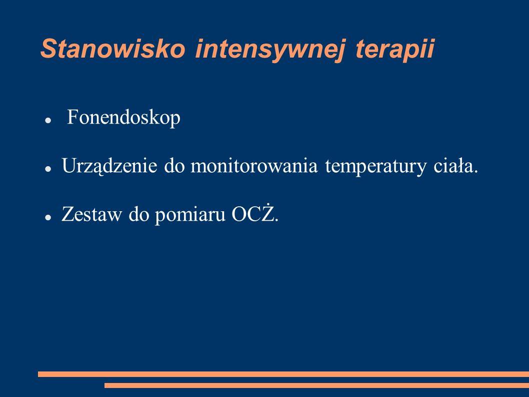 Stanowisko intensywnej terapii Fonendoskop Urządzenie do monitorowania temperatury ciała. Zestaw do pomiaru OCŻ.
