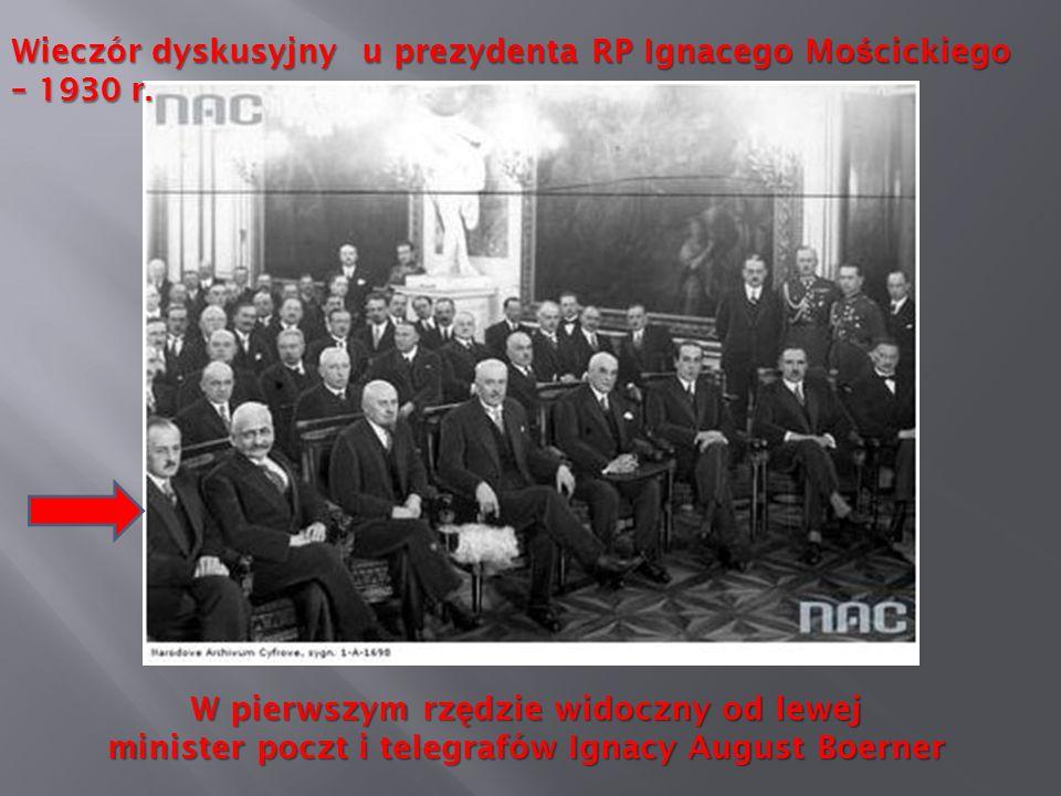 Wieczór dyskusyjny u prezydenta RP Ignacego Mo ś cickiego – 1930 r. W pierwszym rz ę dzie widoczny od lewej minister poczt i telegrafów Ignacy August