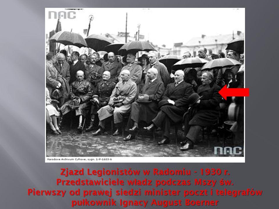 Zjazd Legionistów w Radomiu - 1930 r. Przedstawiciele w ł adz podczas Mszy ś w. Pierwszy od prawej siedzi minister poczt i telegrafów pu ł kownik Igna
