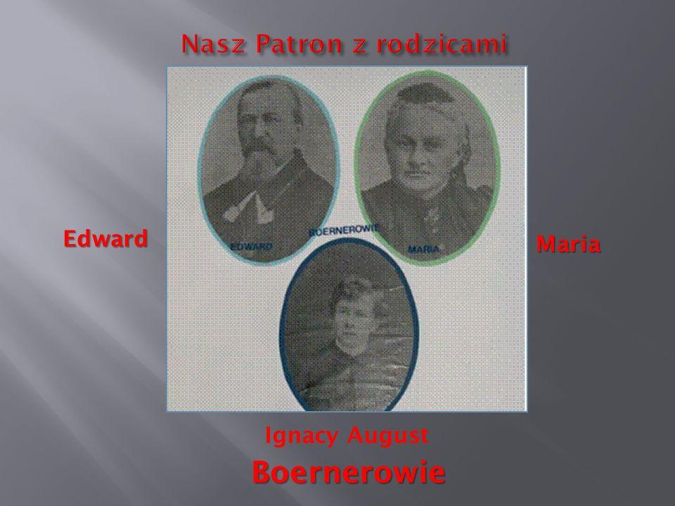 Edward Maria Ignacy August Boernerowie