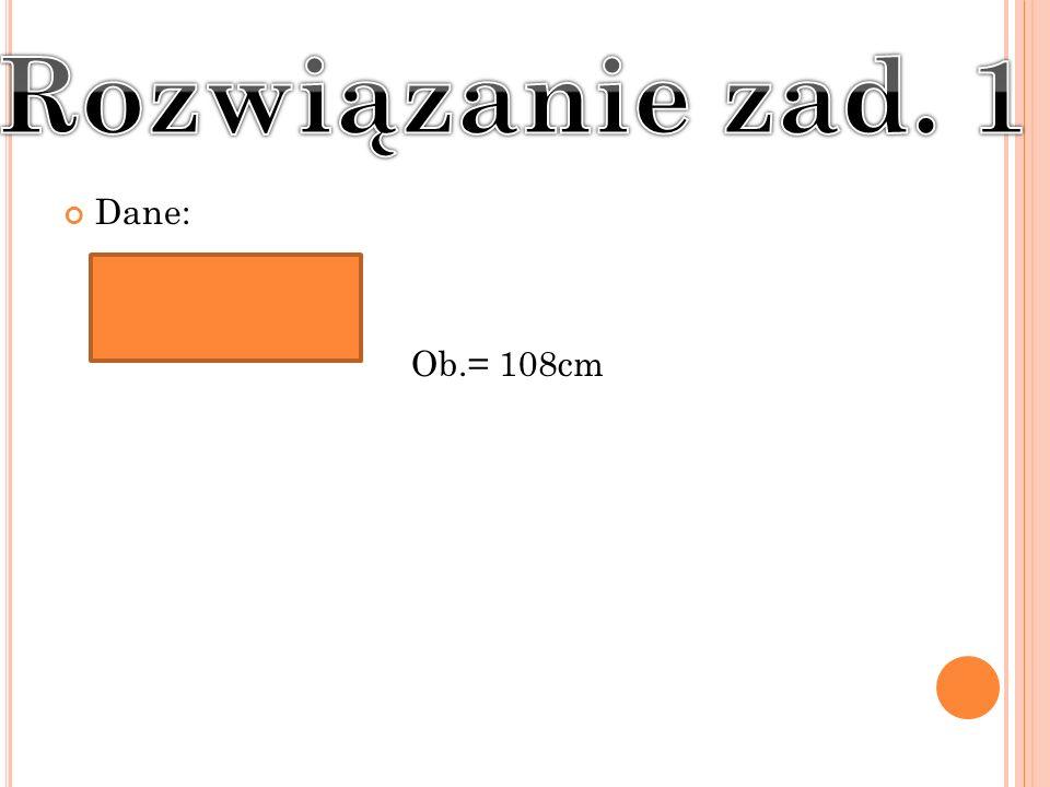 Dane: Ob.= 108cm