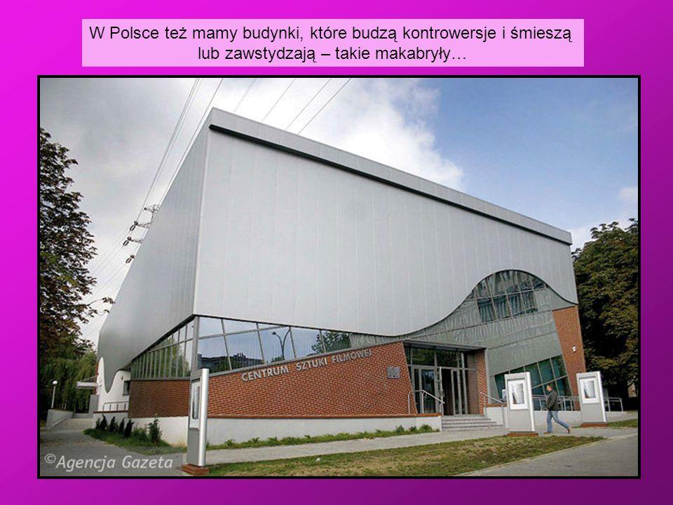 W Polsce też mamy budynki, które budzą kontrowersje i śmieszą lub zawstydzają – takie makabryły…