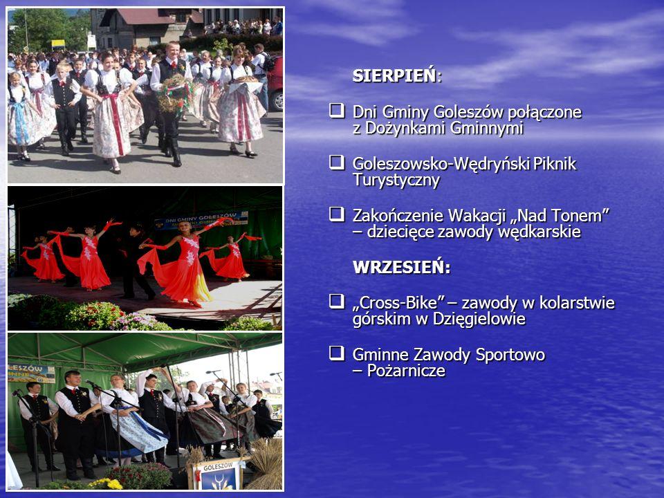 SIERPIEŃ: Dni Gminy Goleszów połączone z Dożynkami Gminnymi Dni Gminy Goleszów połączone z Dożynkami Gminnymi Goleszowsko-Wędryński Piknik Turystyczny