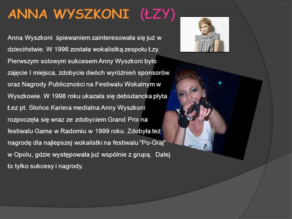 Anna Wyszkoni śpiewaniem zainteresowała się już w dzieciństwie.