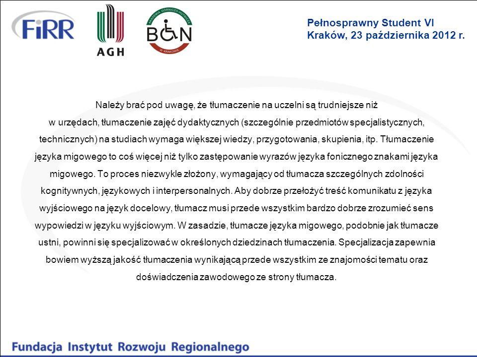 Uchwały PZG o stawkach za tłumaczenia na zajęciach Zgodnie z uchwałą Prezydium ZG PZG nr 07/05/11: Stawka może zostać podwyższona do 100% stawki podstawowej w przypadku: (…) b.