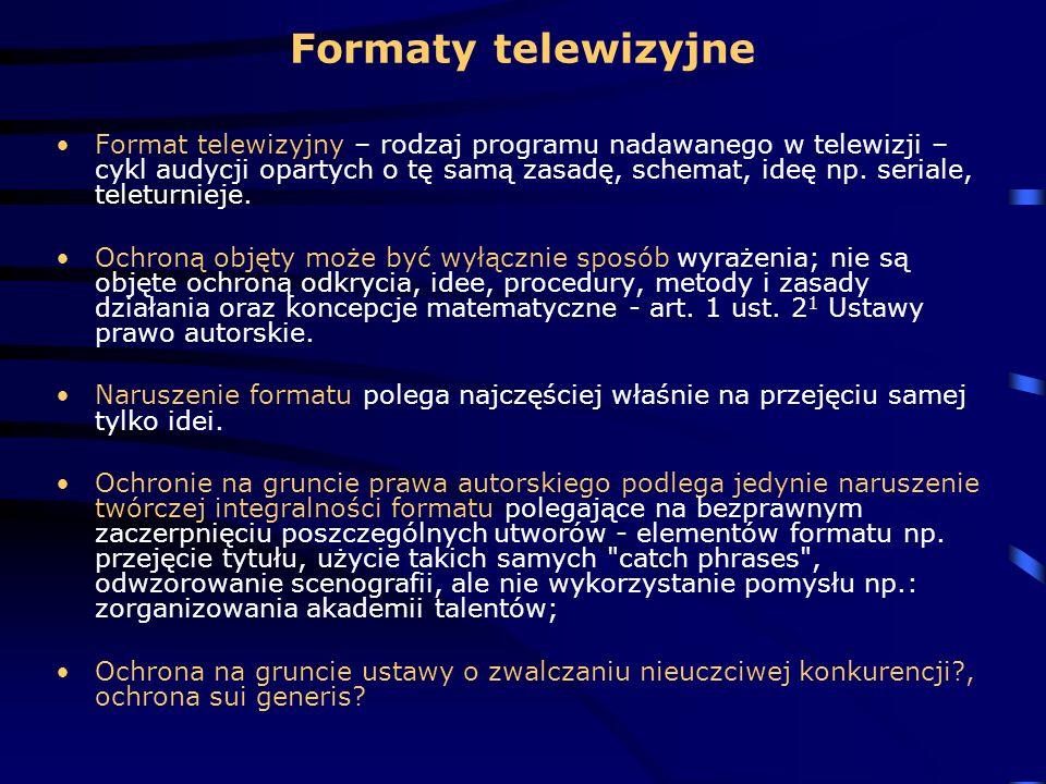 Formaty telewizyjne Format telewizyjny – rodzaj programu nadawanego w telewizji – cykl audycji opartych o tę samą zasadę, schemat, ideę np. seriale, t