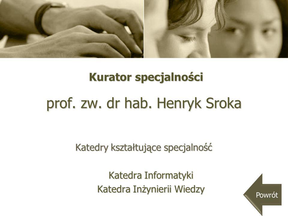 Sylwetki promotorów Katedra Informatyki prof.zw. dr hab.