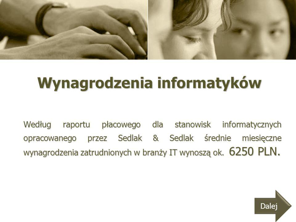 Wynagrodzenia informatyków Według raportu płacowego dla stanowisk informatycznych opracowanego przez Sedlak & Sedlak średnie miesięczne wynagrodzenia