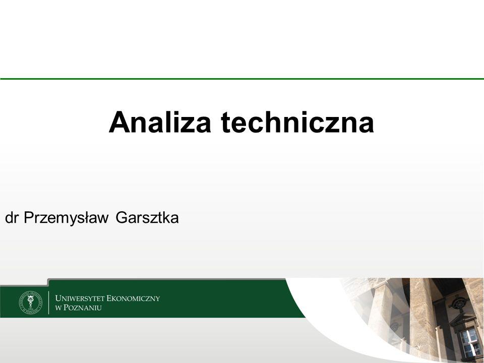 Analiza techniczna dr Przemysław Garsztka