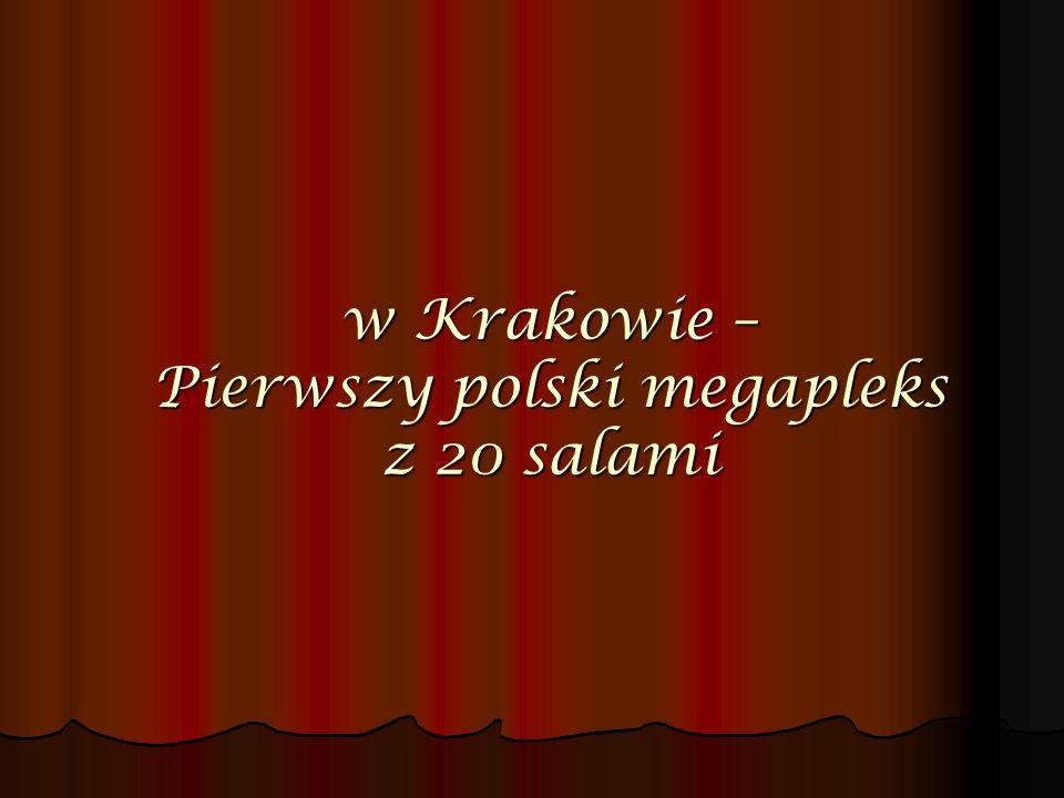 w Krakowie – Pierwszy polski megapleks z 20 salami
