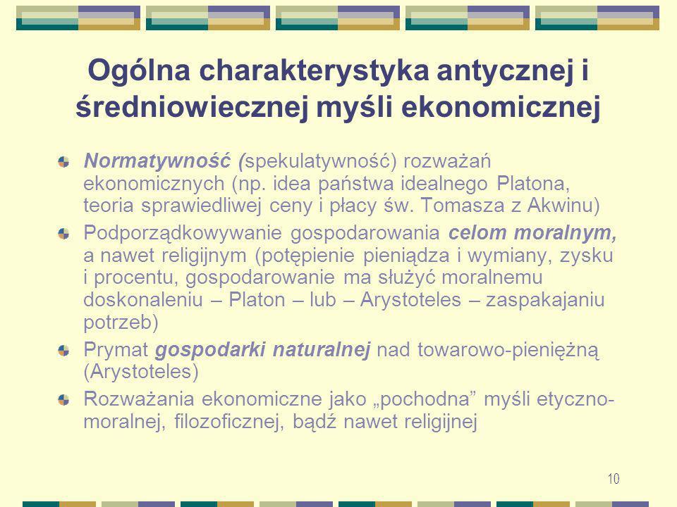 11 Koncepcje społeczno-ekonomiczne Arystotelesa i św.