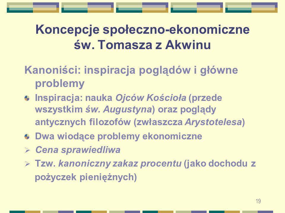 20 Koncepcje społeczno-ekonomiczne św.