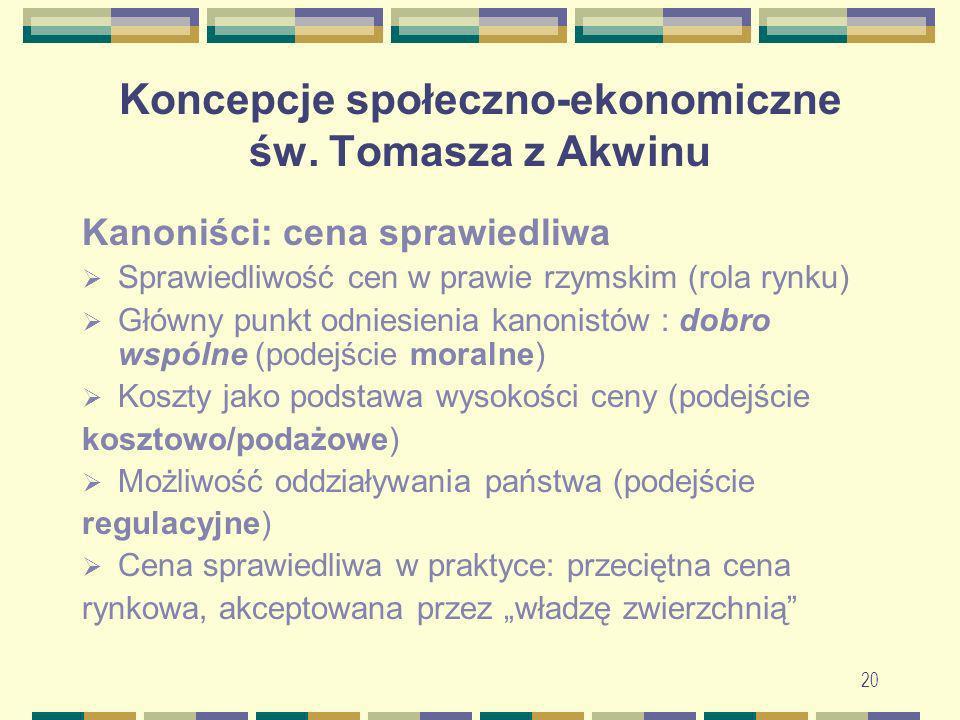 21 Koncepcje społeczno-ekonomiczne św.