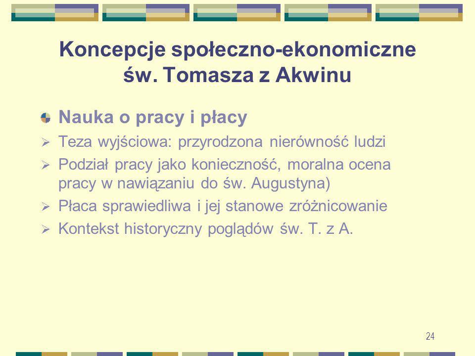 25 Koncepcje społeczno-ekonomiczne św.