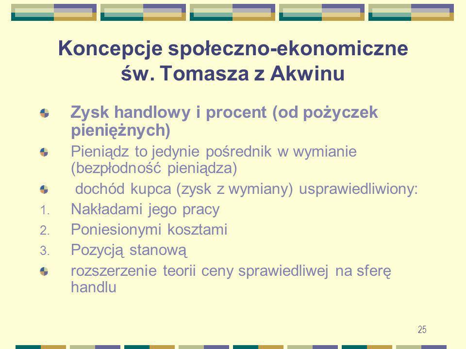 26 Koncepcje społeczno-ekonomiczne św.