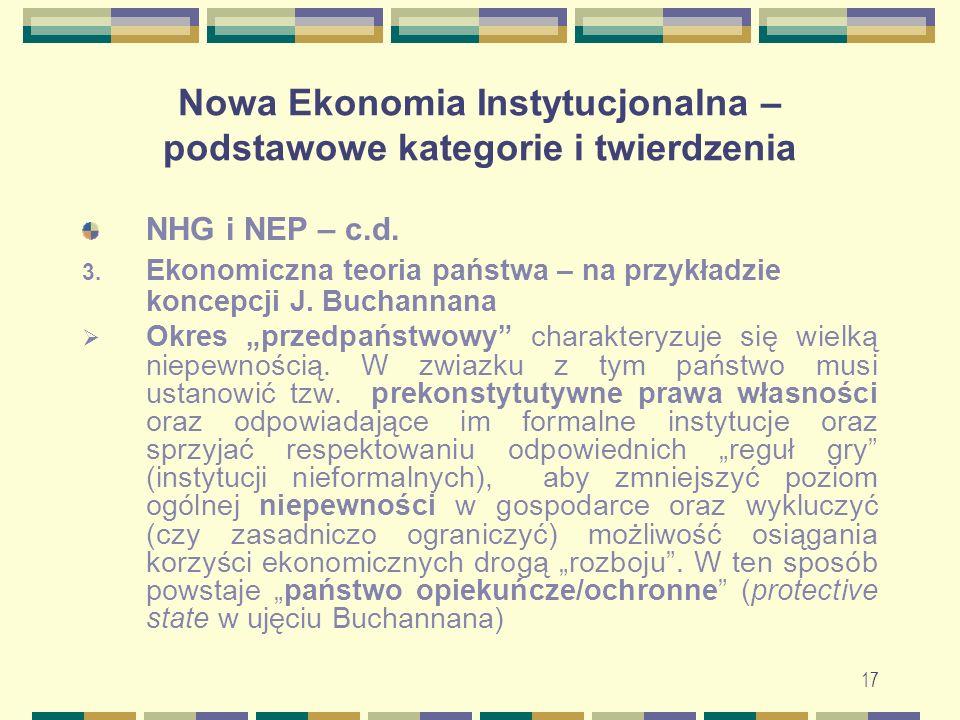 18 Nowa Ekonomia Instytucjonalna – podstawowe kategorie i twierdzenia 3.