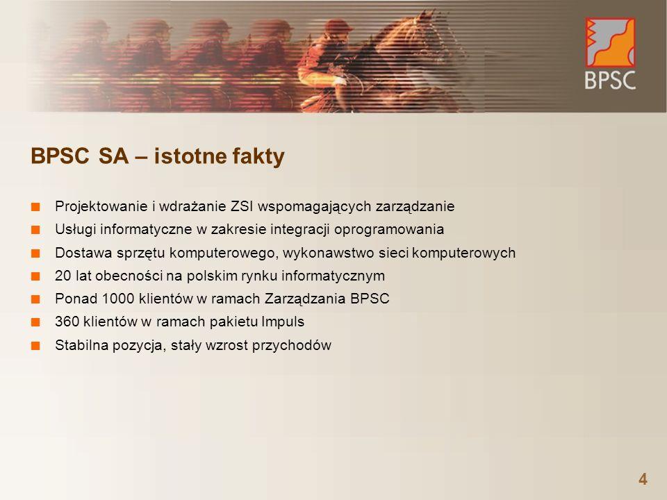 4 BPSC SA – istotne fakty Projektowanie i wdrażanie ZSI wspomagających zarządzanie Usługi informatyczne w zakresie integracji oprogramowania Dostawa s