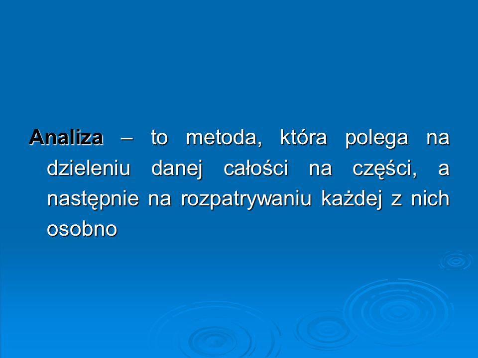 Źródło: Bieniok, Doskonalenie systemu zarządzania, Warszawa.
